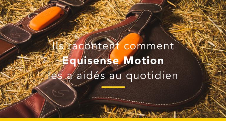 témoignages Equisense Motion