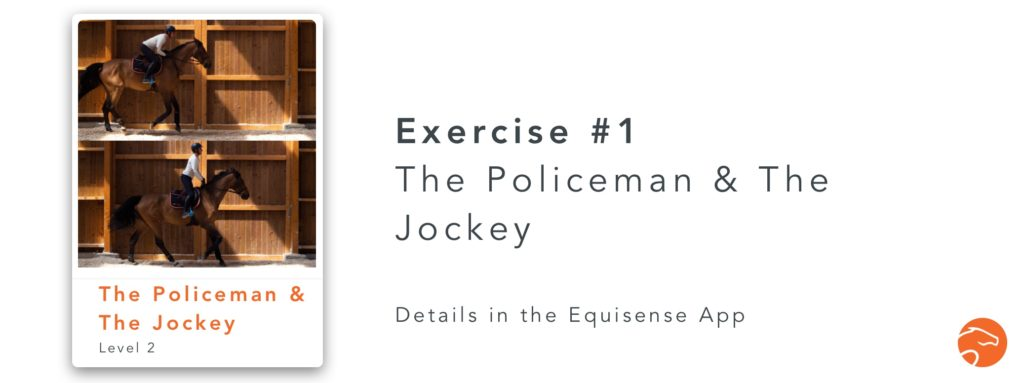 The policeman and the jockey is a good exercise for riders to improve their jumping position